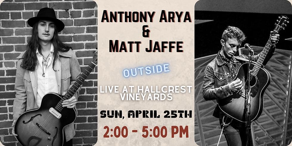 Anthony Arya & Matt Jaffe - Live at Hallcrest Vineyards