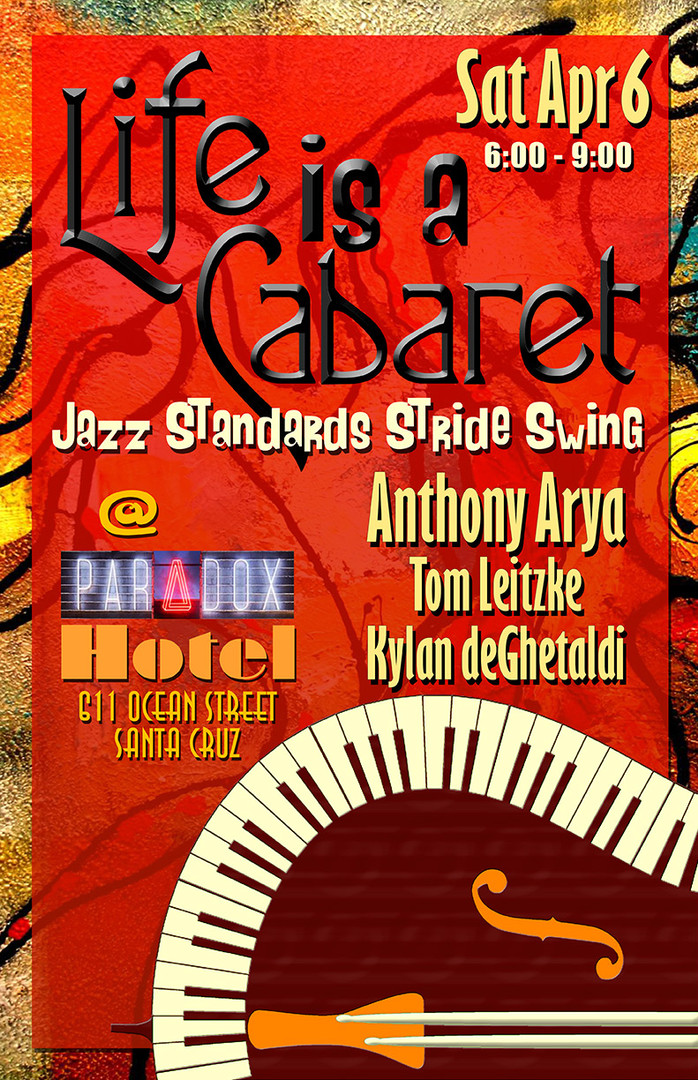 Life is a Cabaret - Jazz Standards, Stride, Swing at Hotel Paradox