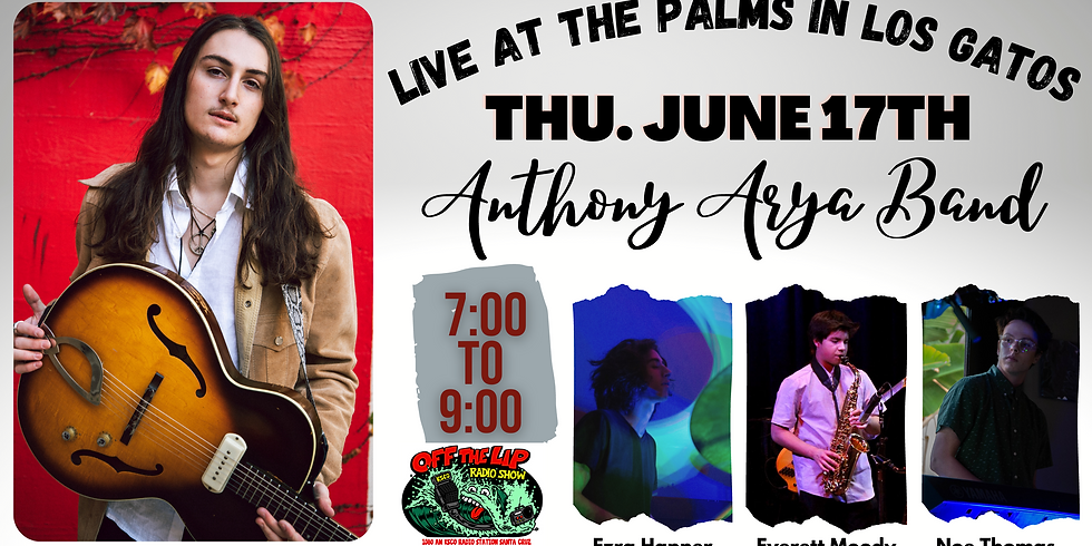 Anthony Arya Trio at the Palms Los Gatos from Off the Lip Radio