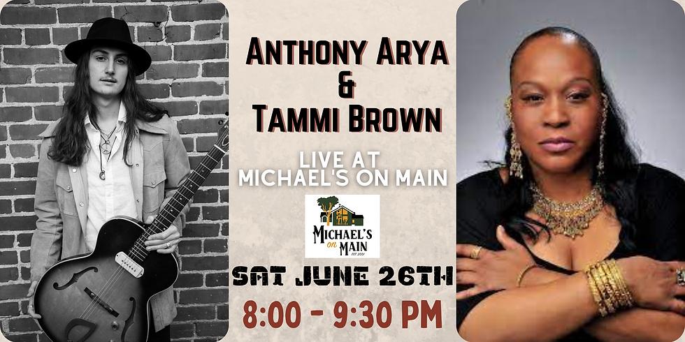 Anthony Arya & Tammi Brown - Live at Michael's on Main
