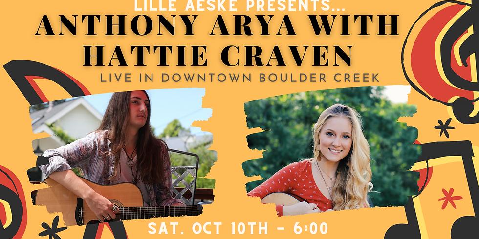 Anthony Arya w/ Hattie Craven: Live in Boulder Creek