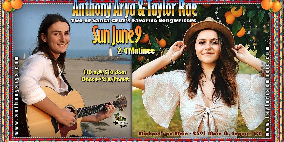 Anthony Arya & Taylor Rae