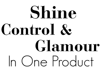 wording saying  shine, control and glamour in one product