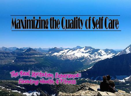 Maximizing the Quality of Self Care