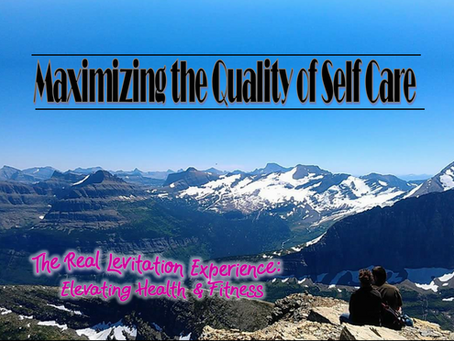 Maximizing the Quality of Self Care