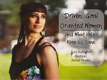Driven, Goal-Oriented Women