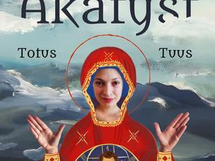 Akatyst – Totus Tuus