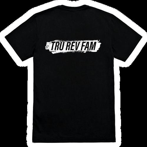 Tru Rev Fam T-Shirt
