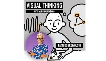 Visual Thinking Podcast: 67 - Patti Dobrowolski - Draw to change your life and grow