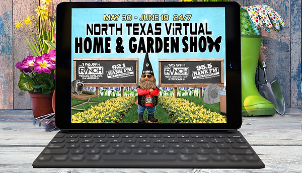 North Texas VIRTUAL Home & Garden Show -