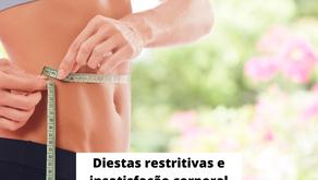 Dietas restritivas e transtornos alimentares.