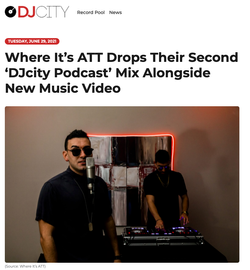 Where It's ATT Drops Their Second 'DJcity Podcast' Mix