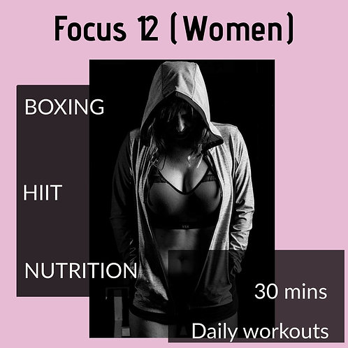 (W) Focus 12 Workout & Nutrition