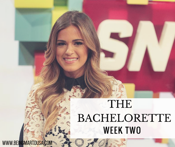 The Bachelorette - Week Two