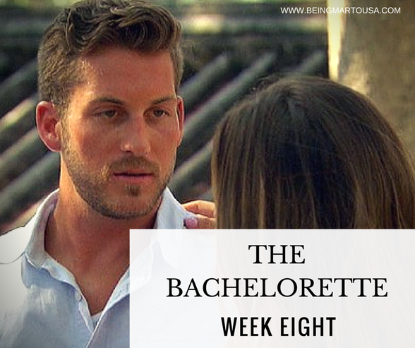 The Bachelorette - Week 8