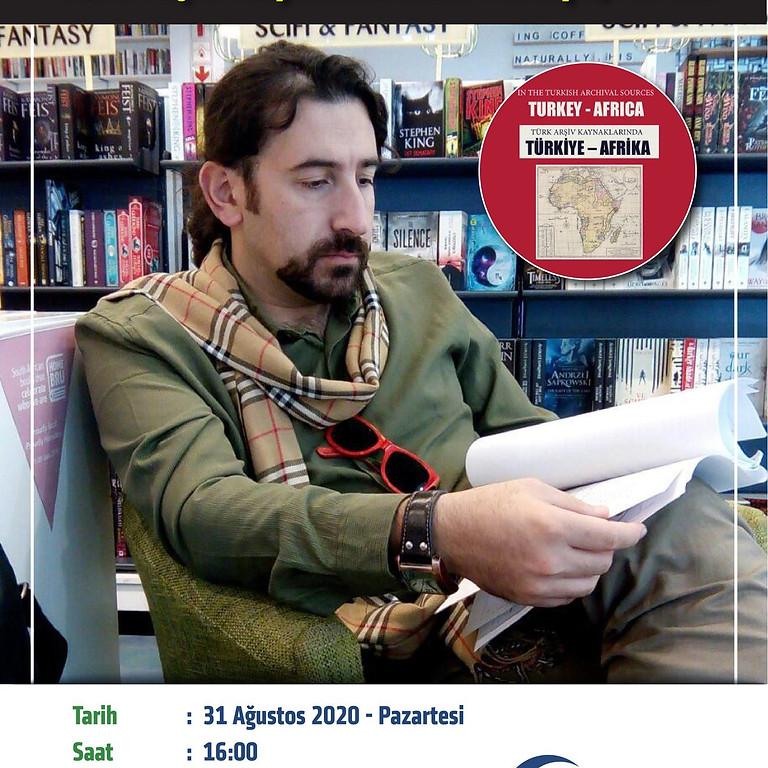 Türk Arşiv Kaynaklarında Türkiye/Afrika
