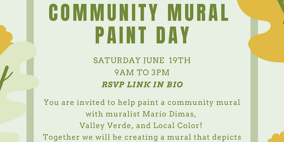 Valley Verde x Local Color Community Paint Day - Group 2