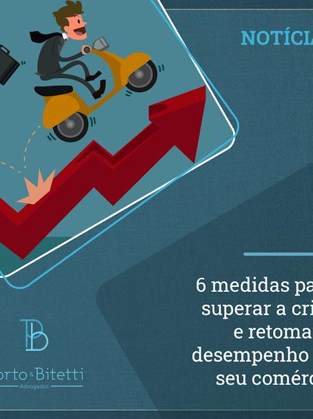 6 medidas para superar a crise e retomar o desempenho do seu comércio