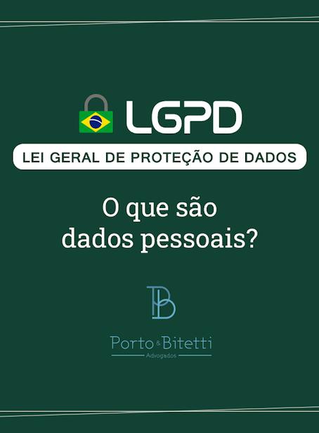 LGPD: o que são dados pessoais?