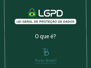 Lei Geral de Proteção de Dados: o que é?