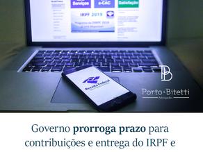 Governo prorroga prazo para contribuições e entrega do IRPF e desonera IOF para operações de crédito