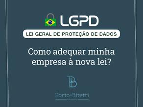 LGPD: como adequar sua empresa à nova lei?