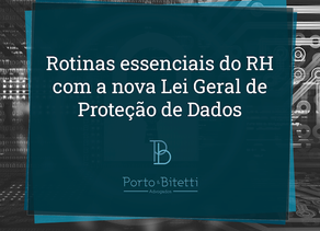 Rotinas essenciais do RH com a LGPD