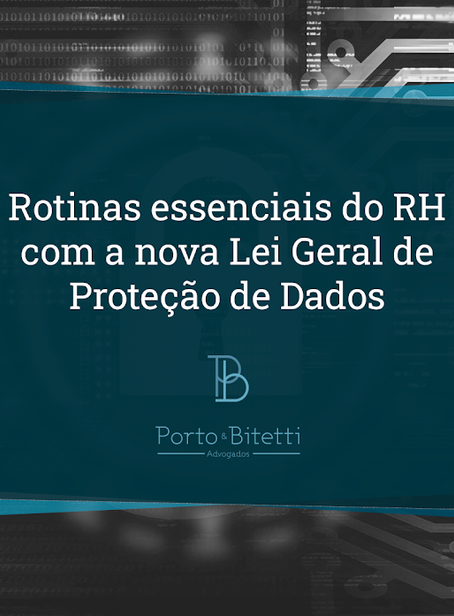 Rotinas essenciais do RH com a LGPD