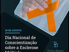 30 DE AGOSTO   DIA NACIONAL DE CONSCIENTIZAÇÃO SOBRE A ESCLEROSE MÚLTIPLA