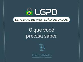 LGPD: o que você precisa saber?