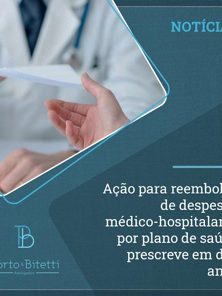 Ação para reembolso de despesas médico-hospitalares por plano de saúde prescreve em dez anos