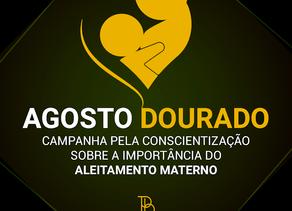Agosto Dourado: Entenda a importância da amamentação para a vida dos bebês