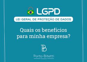 LGPD: quais os benefícios para minha empresa?