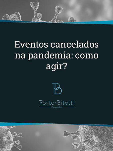 Eventos cancelados na pandemia: como agir?