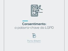 Consentimento: a palavra-chave da LGPD