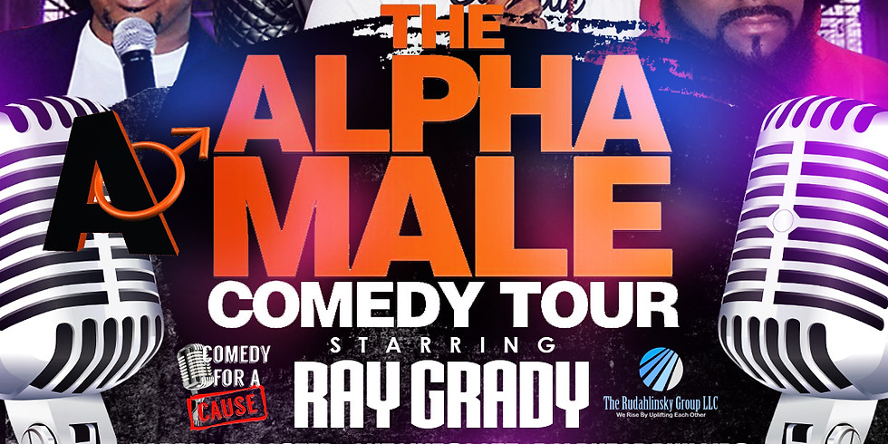 DUNBAR, WV - Ray Grady's Alpha Male Comedy Tour at Te Dunbar Lounge