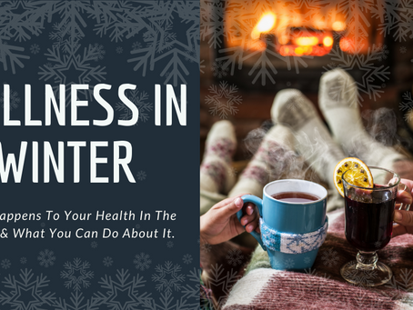 While We're On the Subject of Winter...Take Care of Yourself!