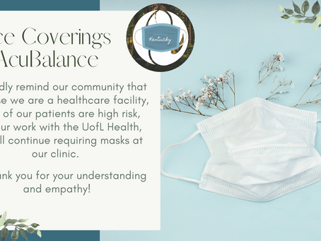 Updated COVID Guidance: Masks will remain a requirement at AcuBalance