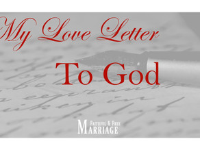 My Love Letter to God