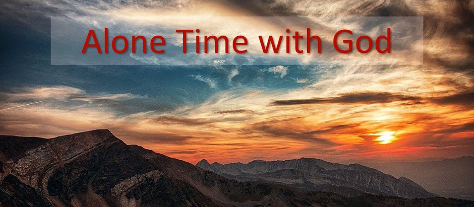 Alone time with God