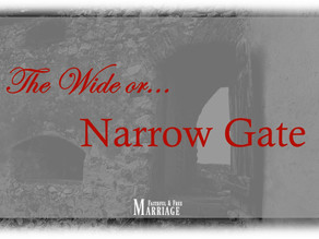 The Wide Or Narrow Gate