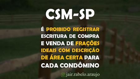 CSM-SP - É proibido registrar escritura de compra e venda de frações ideais com descrição de área ce