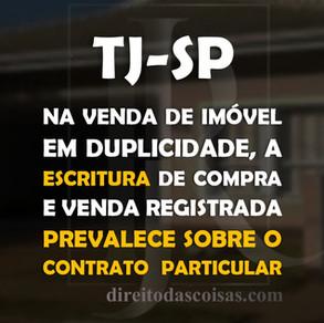 TJ-SP – Na venda de imóvel em duplicidade, a escritura de compra e venda registrada prevalece sobre