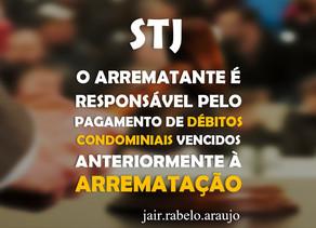 STJ – O arrematante é responsável pelo pagamento de débitos condominiais vencidos anteriormente à ar