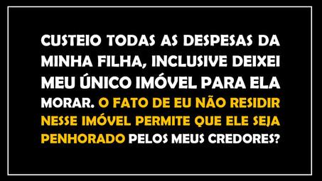 #QUESTÃO IMOBILIÁRIA 18 – bem de família