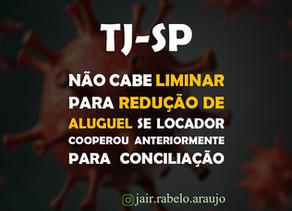 TJ-SP – Não cabe liminar para redução de aluguel se locador cooperou anteriormente para conciliação.