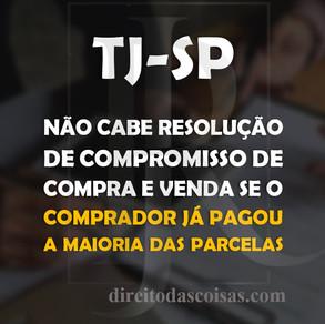 TJ-SP - Não cabe resolução de compromisso de compra e venda se o comprador já pagou a maioria das pa