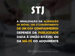 STJ - A invalidação da alienação de imóvel sem o consentimento de um dos companheiros depende da pub