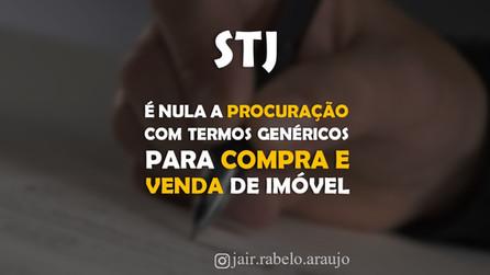 STJ – É nula a procuração com termos genéricos para compra e venda de imóvel.