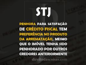 STJ – Penhora para satisfação de crédito fiscal tem preferência no produto da arrematação, mesmo que